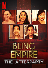 Search netflix Bling Empire - The Afterparty