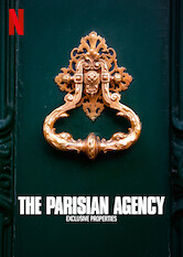 Search netflix The Parisian Agency: Exclusive Properties
