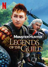 Search netflix Monster Hunter: Legends of the Guild