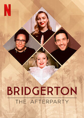 Search netflix Bridgerton - The Afterparty