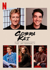 Search netflix Cobra Kai - The Afterparty